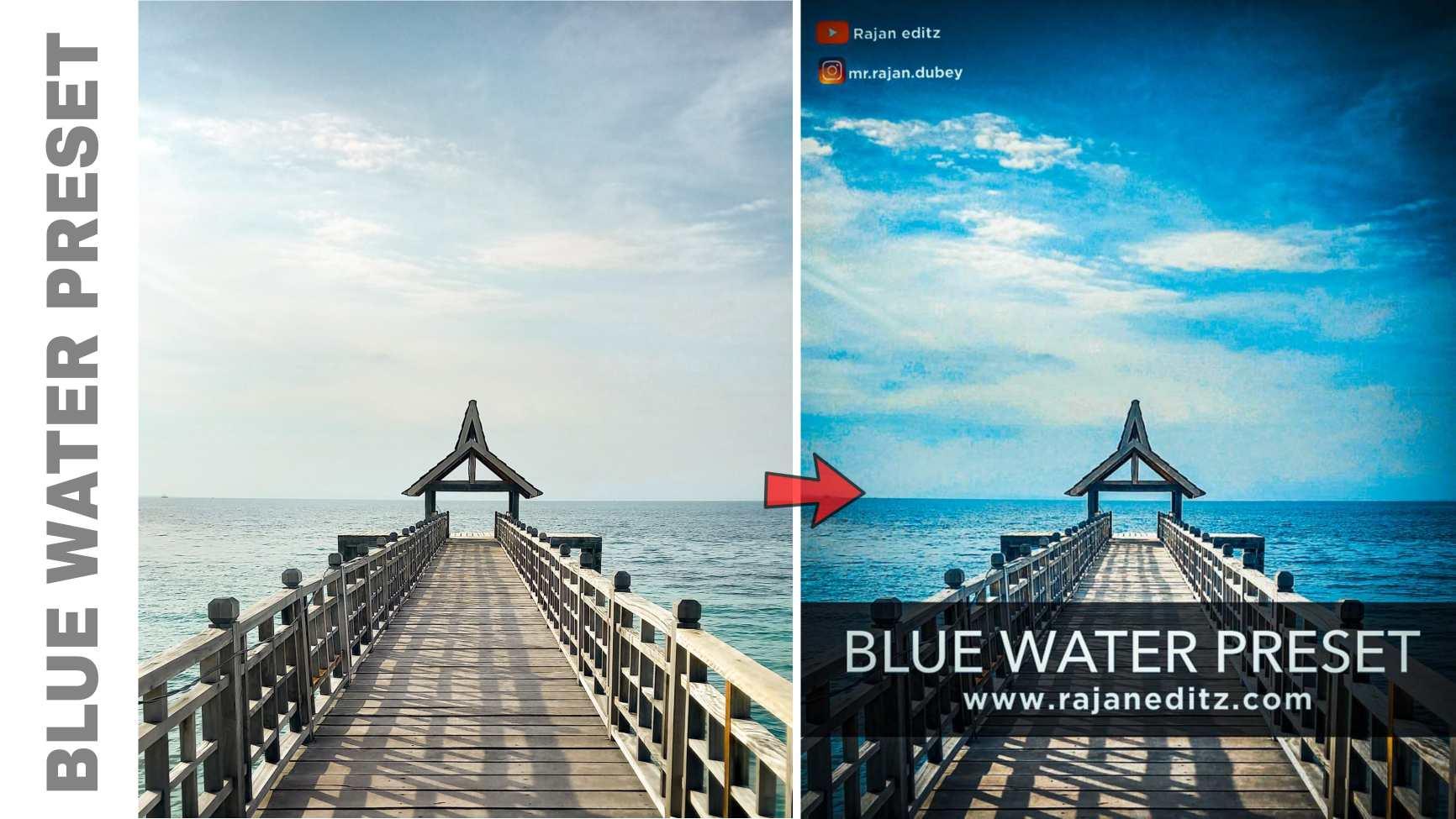 Blue Water Presets __ rajan editz